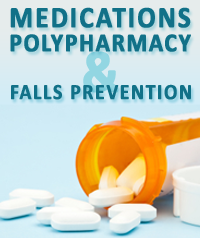 Medications Polypharmacy and Falls Prevention